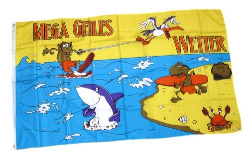 Fahne / Flagge Mega geiles Wetter 90 x 150 cm