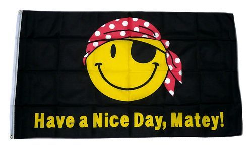 Fahne / Flagge Have a nice Day Smile 90 x 150 cm