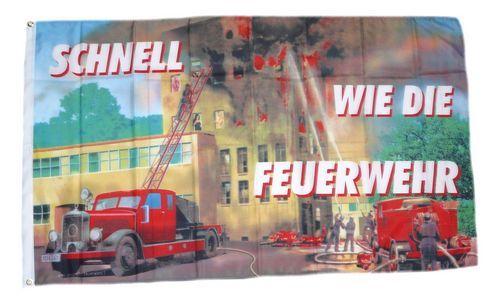 Fahne / Flagge Schnell wie die Feuerwehr 90 x 150 cm