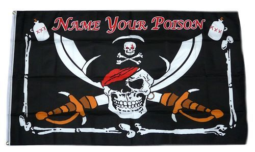 Fahne / Flagge Pirat Name your Poison 90 x 150 cm