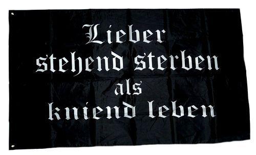 Fahne / Flagge Lieber stehend sterben als kniend leben 90 x 150 cm